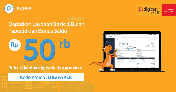 Satu Misi, Kolaborasi Paper.id x Digibank by DBS Hasilkan Banyak Kemudahan