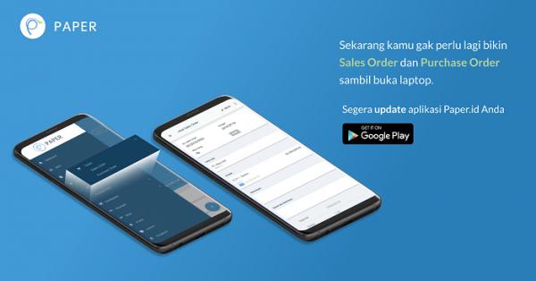 Bisakah Mengirimkan Sales Order dan Purchase Order dari Smartphone?