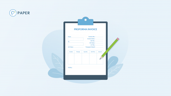 Proforma Invoice and Its Effect Toward Your Business
