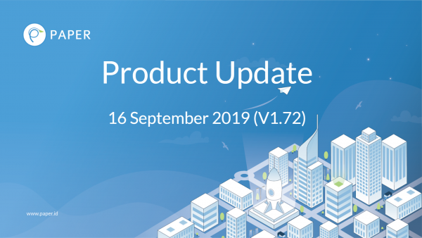 Paper.id Product Update V.1.72 | 16 September 2019