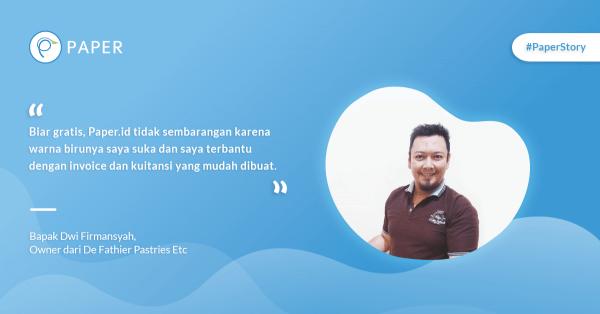 Paper Story: Meraup Untungan Dari Jualan Kue, Kisah Sukses De Fathir Pastries Etc