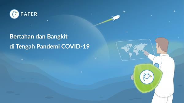 Menyingkap Upaya Pelaku Usaha Untuk Tetap Bertahan dan Bangkit Ditengah Pandemi COVID-19