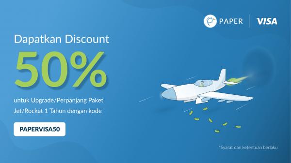 Promo Paper.id X VISA, Diskon 50% Untuk Upgrade atau Perpanjang Paket Jet/Rocket