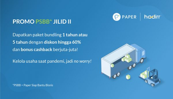 Promo Paper.id x Hadirr, Kelola Usaha Di Masa Pandemi, Jadi No Worry!