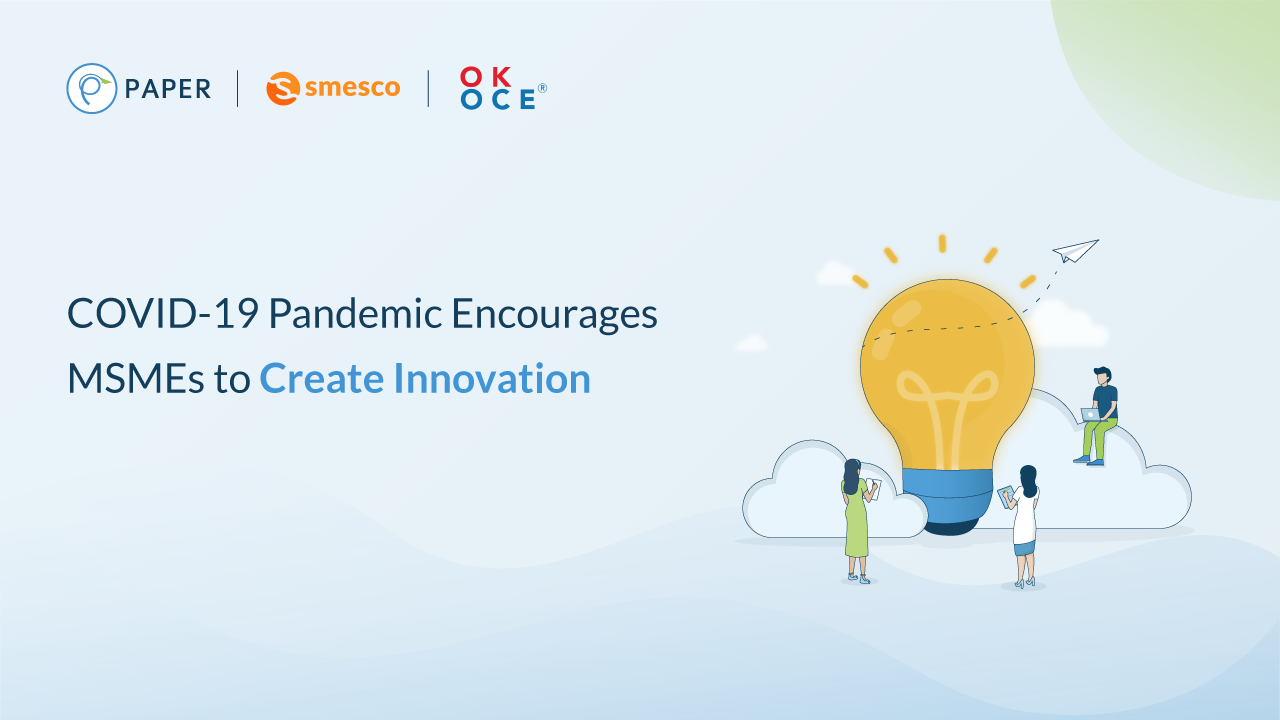 COVID-19 Pandemic Encourages MSMEs to Create Innovation