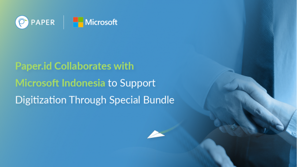Paper.id Collaborates with Microsoft Indonesia to Support Digitization Through Special Bundling