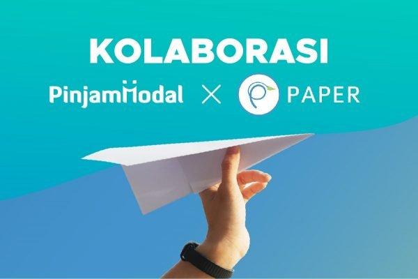 Paper.id Kerjasama Dengan Pinjam Modal Guna Mempermudah Akses Pendanaan & Proses Digitalisasi